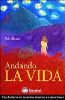 ANDANDO LA VIDA