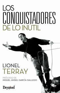 CONQUISTADORES DE LO INUTIL, LOS (2ª EDICION)