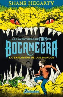La explosión de los mundos (Las aventuras de Finn en Bocanegra 2)
