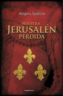 Nuestra Jerusalen perdida