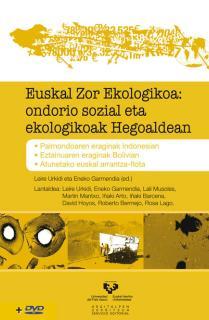 EUSKAL ZOR EKOLOGIKOA: ONDORIO SOZIAL ETA EKOLOGIKOAK HEGOALDEAN