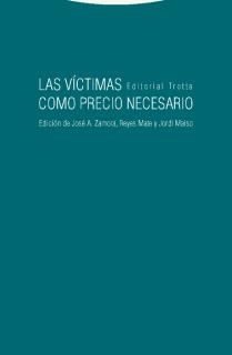 Las víctimas como precio necesario
