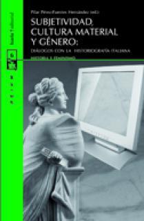 SUBJETIVIDAD, CULTURA MATERIAL Y GÉNERO: