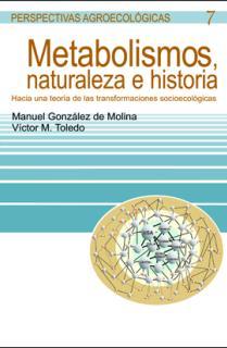Metabolismos, naturaleza e historia