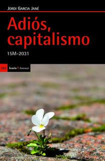 Adiós, capitalismo