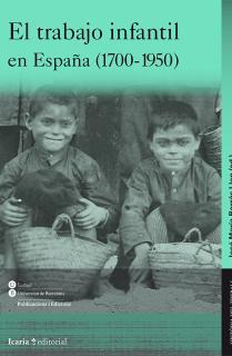 El trabajo infantil en España (1700-1950)