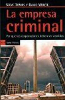 Empresa criminal, La