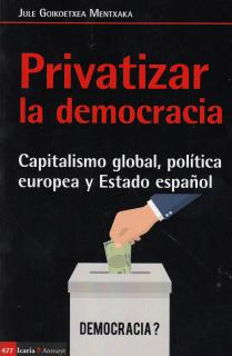 Privatizar la democracia
