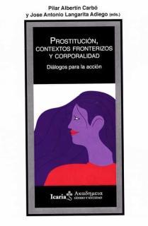 Prostitución, contextos fronterizos y corporalidad