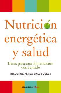 Nutrición energética y salud