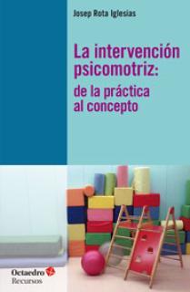 La intervención psicomotriz