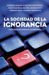 La sociedad de la ignorancia