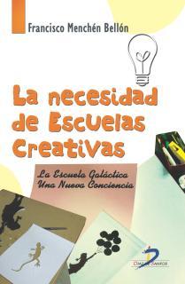 La necesidad de escuelas creativas