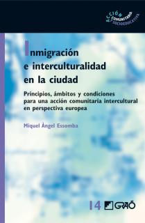 Inmigración e interculturalidad en la ciudad
