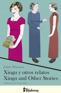 Xingu y otros relatos / Xingu and Other Stories