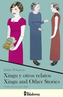 Xingu y otros relatos / Xingu and Other Stories
