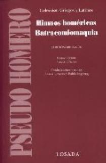 HIMNOS HOMÉRICOS BATRACOMIOMAQUIA