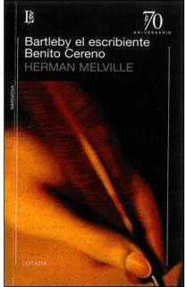 BARTLEBY EL ESCRIBIENTE. BENITO CERENO