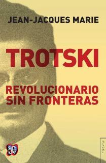 TROTSKI/REVOLUCIONARIO SIN FRONTERAS