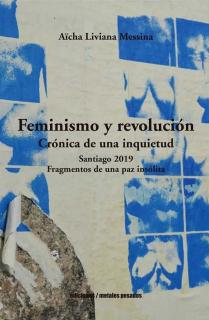 FEMINISMO Y REVOLUCIÓN. CRÓNICA DE UNA INQUIETUD.