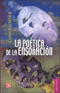 POETICA DE LA ENSOÑACION, LA   BRE/330