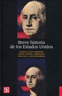 BREVE HISTORIA DE LOS ESTADOS UNIDOS