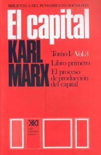 El capital. Tomo I/Vol. 3