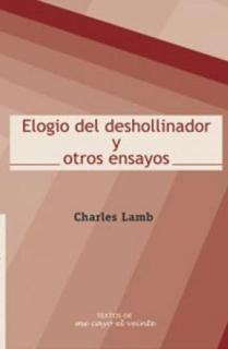 ELOGIO DEL DESHOLLINADOR Y OTROS ENSAYOS