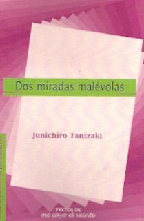 DOS MIRADAS MALÉVOLAS