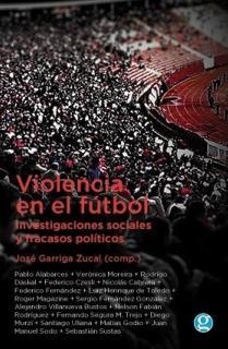 VIOLENCIA EN EL FUTBOL INVESTIGACIONES SOCIALES Y FRACASOS
