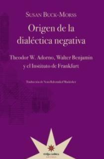 ORIGEN DE LA DIALÉCTICA NEGATIVA