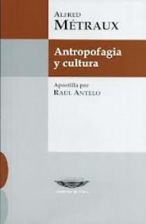 ANTROPOFAGIA Y CULTURA