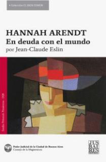 HANNAH ARENDT, EN DEUDA CON EL MUNDO