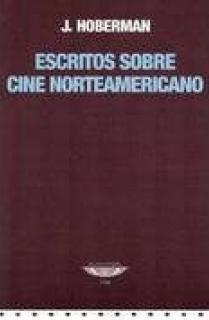 ESCRITOS SOBRE CINE NORTEAMERICANO