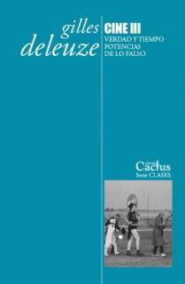 CINE III. VERDAD Y TIEMPO. POTENCIAS DE LO FALSO.