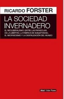 LA SOCIEDAD INVERNADERO