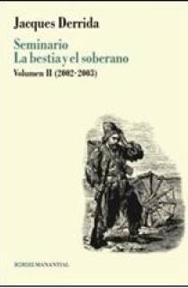 SEMINARIO LA BESTIA Y EL SOBERANO VOLUMEN II (2002-2003)