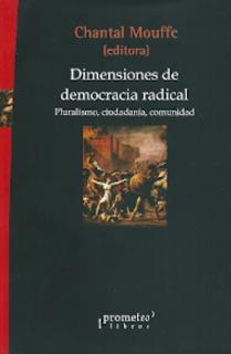 DIMENSIONES DE LA DEMOCRACIA RADICAL