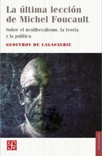 LA ÚLTIMA LECCIÓN DE MICHEL FOUCAULT