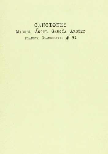 CANCIONES/MIGUEL ANGEL GARCIA ARGÜEZ