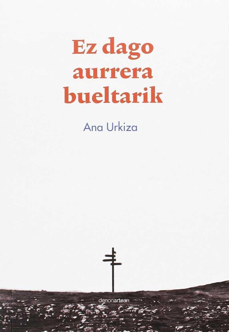 EZ DAGO AURRERA BUELTARIK