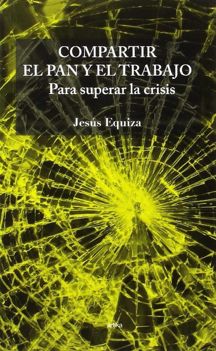 COMPARTIR EL PAN Y EL TRABAJO