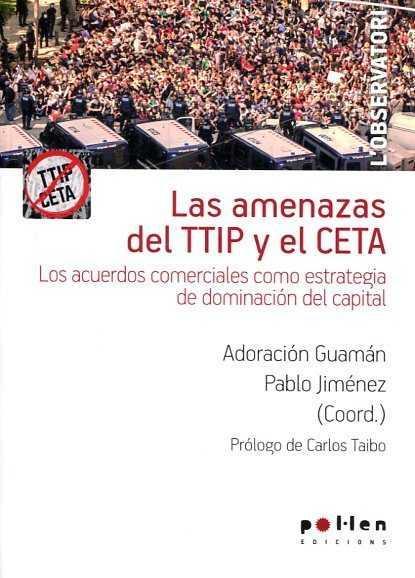 LAS AMENAZAS DE TTIP Y EL CETA