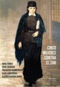 Cinco mujeres contra el zar