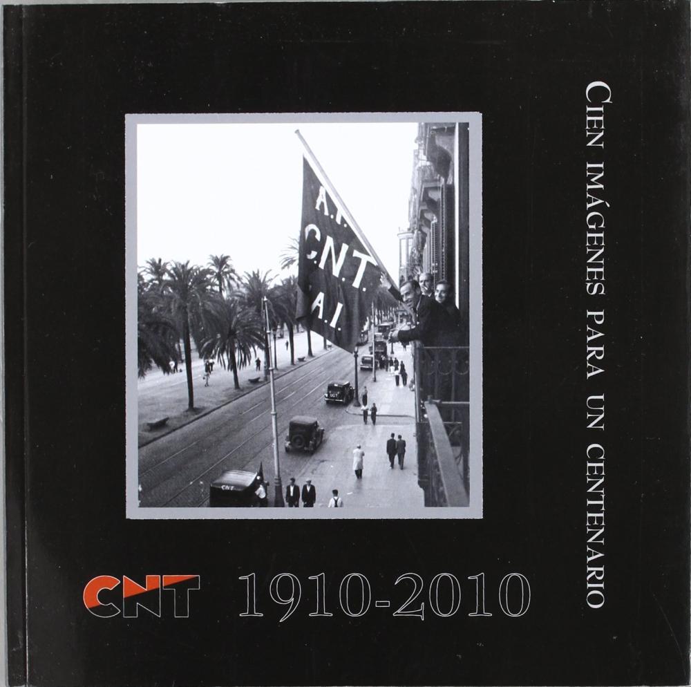 CIEN IMAGENES PARA UN CENTENARIO 1910-2010