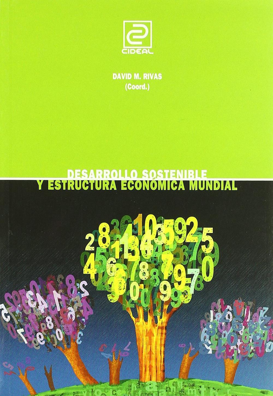 Desarrollo sostenible y estructura económica mundial