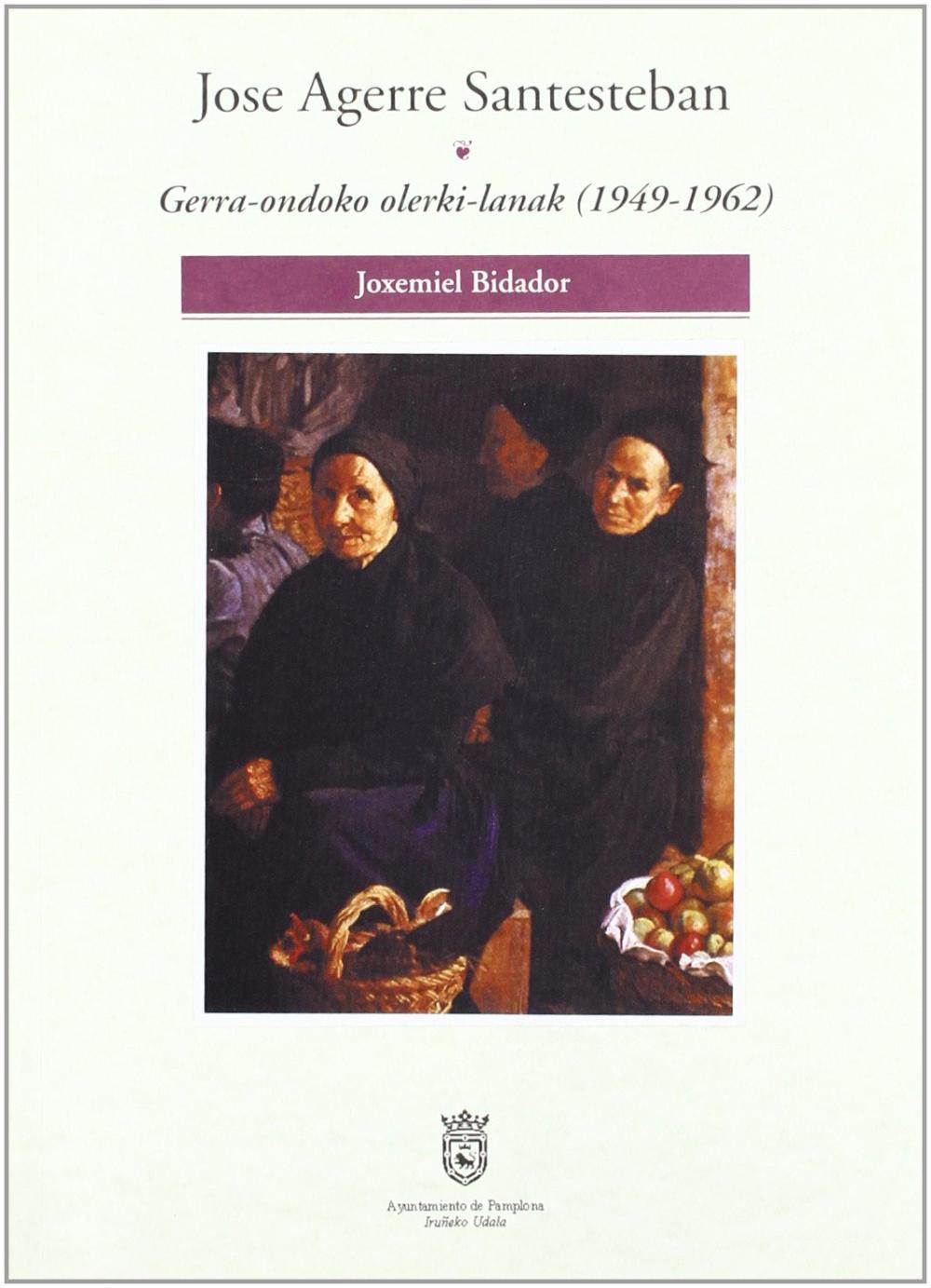 JOSE AGERRE SANTESTEBAN - GERRA ONDOKO OLERKI-LANA