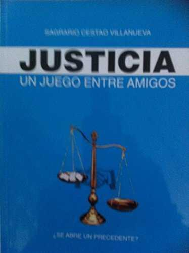 JUSTICIA : UN JUEGO ENTRE AMIGOS