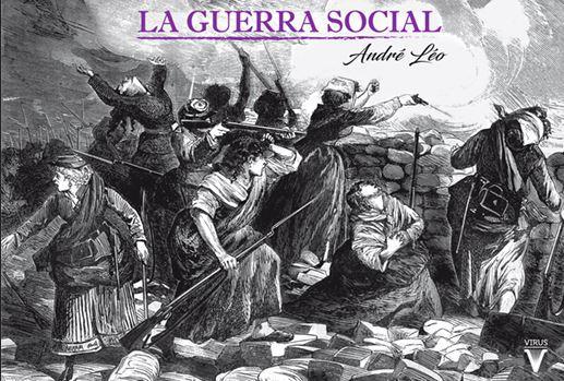 LA GUERRA SOCIAL