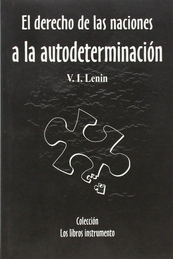 EL DERECHO DE LAS NACIONES A LA AUTODETERMINACION